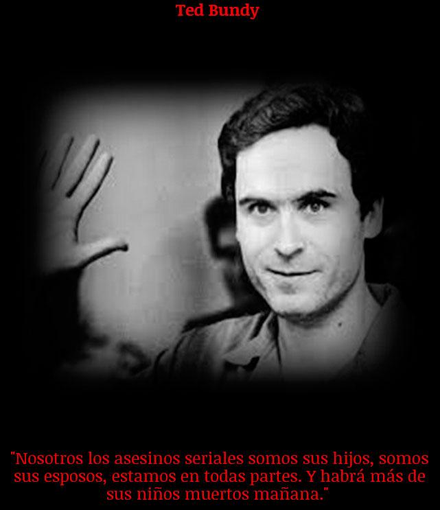 13 Frases De Asesinos Seriales Que Prueban Lo Dementes Que